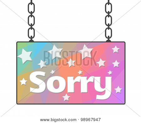 Sorry Colorful Signboard