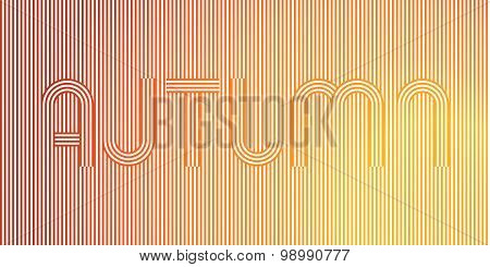 Word AUTUMN. Geometric Stripy Line Art Poster in yellow, orange colors