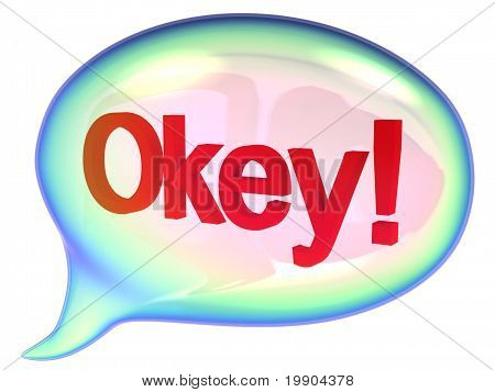 "Speech bubble with ""Okey!"" sign"