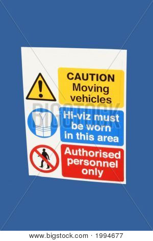 Caution Moving Vehicles Sign
