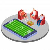 Men With Beer Watch Football Online Isometric Vector Illustration. Watch Sport Match Soccer Isometri poster