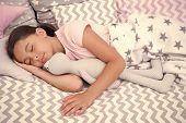 Sleep Concept. Little Girl Sleep In Bed. Cute Child Sleep With Soft Toy. Sleep Well, Stay Healthy. poster
