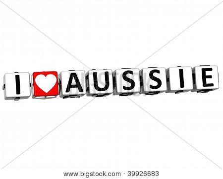 3D I Love Aussie Button Click Here Block Text