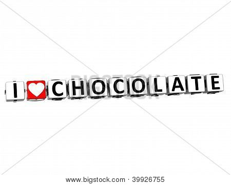 3D I Love Chocolate Button Click Here Block Text