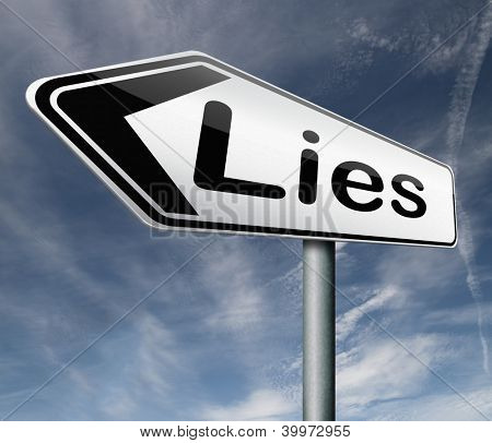 lies breaking promise break promises cheating and deception road sign arrow