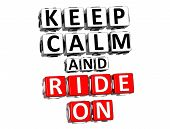 3D Keep Calm And Ride On Button Click Here Block Text poster