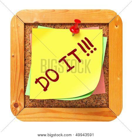 Do It. Yellow Sticker on Bulletin.