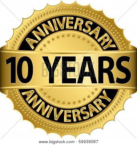 10 years anniversary golden label with ribbon, vector illustration