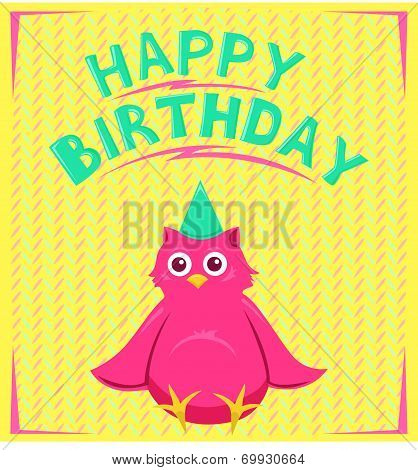 Vector birthday card with funny little bird in cartoon style on background