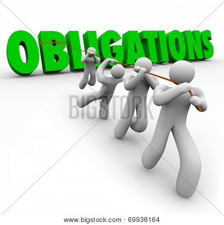 Obligations word in green 3d letters pulled up by a team of people working together to complete responsibilities or tasks