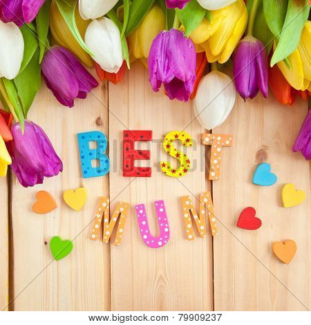 Best Mum Written In Multicolored Letters