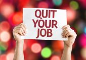 picture of quit  - Quit Your Job card with colorful background with defocused lights - JPG