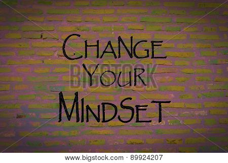Motivational message Change your mindset