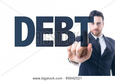 Business man pointing the text: Debt