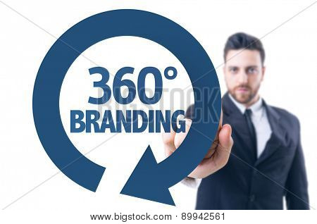 Business man pointing the text: 360 Branding