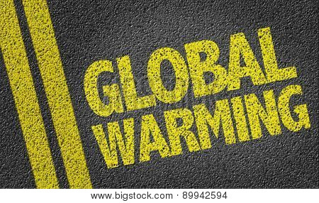 Global Warming written on the road