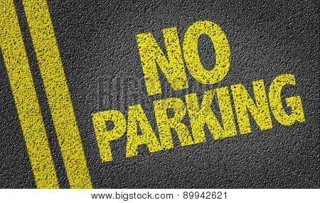 No Parking written on the road