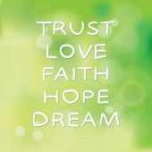 Постер, плакат: Trust Love Faith Hope Dream