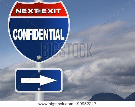 Confidential road sign