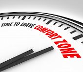 Постер, плакат: Time to Leave Your Comfort Zone words on a clock to illustrate a need to grow your horizons and cons